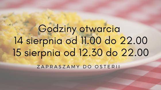 Godziny otwarcia Osteria le Botti 14 i 15 sierpnia