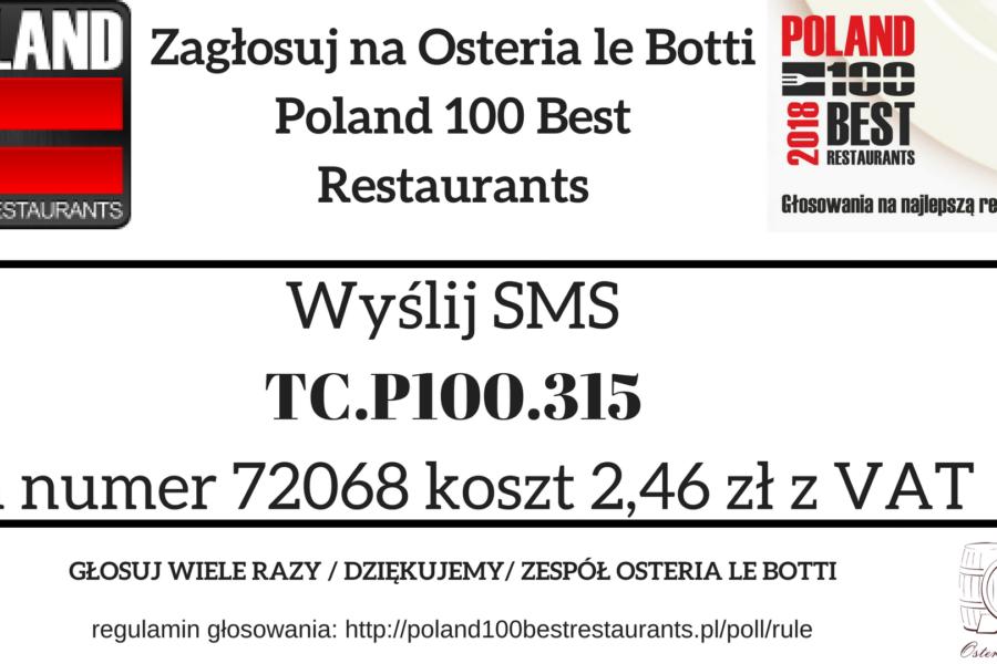 Zagłosuj na Osteria le Botti Tychy w konkursie Poland 100 Best Restaurants 2018