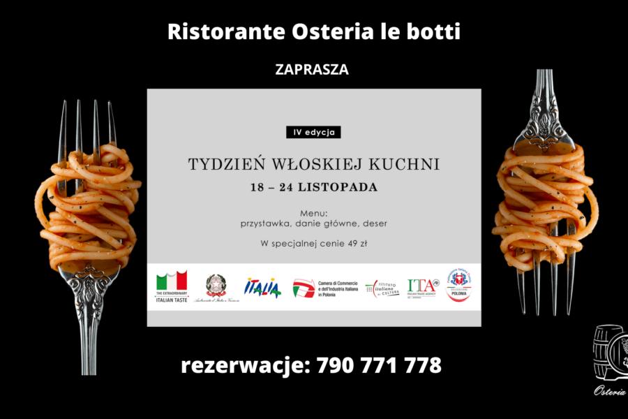 IV Tydzień Kuchni Włoskiej na Świecie Ristorante Osteria le botti Tychy